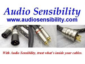 Audio Sensibility www audiosensibility com With Audio Sensibility