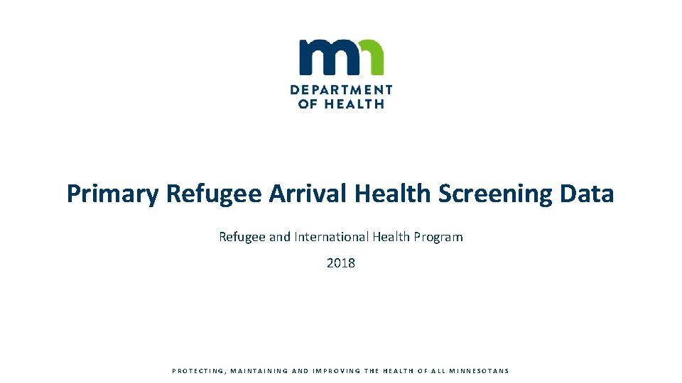 Primary Refugee Arrival Health Screening Data Refugee and