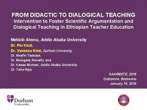 FROM DIDACTIC TO DIALOGICAL TEACHING Intervention to Foster