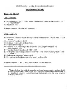MCCN Guidelines on Adult Myeloproliferative Disorders Polycythaemia Vera