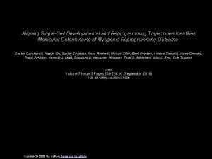 Aligning SingleCell Developmental and Reprogramming Trajectories Identifies Molecular