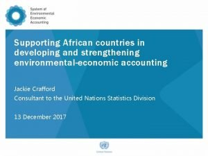 Supporting African countries in developing and strengthening environmentaleconomic