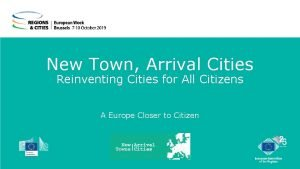 New Town Arrival Cities Reinventing Cities for All
