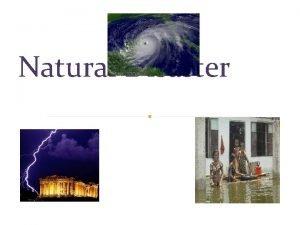 Natural Disaster Earthquake Hurricane Tornado Volcano Flood A