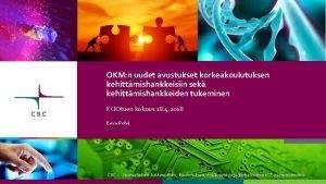 OKM n uudet avustukset korkeakoulutuksen kehittmishankkeisiin sek kehittmishankkeiden