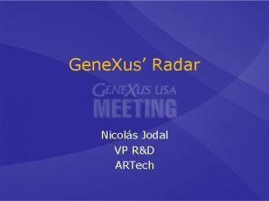 Gene Xus Radar Nicols Jodal VP RD ARTech
