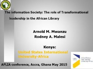 The information Society The role of Transformational leadership