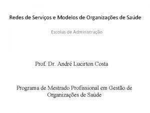 Redes de Servios e Modelos de Organizaes de
