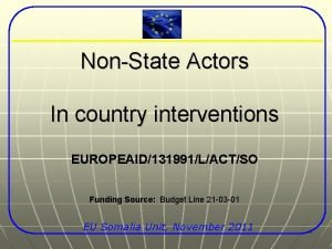 NonState Actors In country interventions EUROPEAID131991LACTSO Funding Source