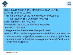 IEEE 802 21 MEDIA INDEPENDENT HANDOVER DCN 21