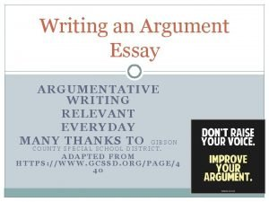 Writing an Argument Essay ARGUMENTATIVE WRITING RELEVANT EVERYDAY