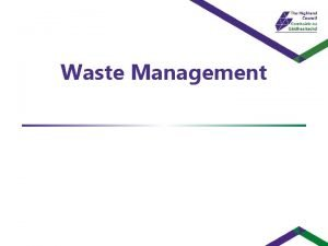 Waste Management Key Recommendations Waste Management Financial Summary