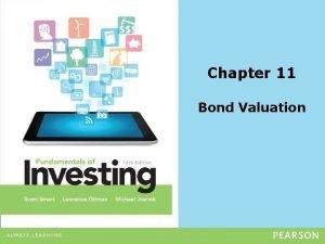 Chapter 11 Bond Valuation Measuring Return Required Return