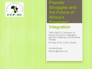 Popular Struggles and the Future of Africas Economic