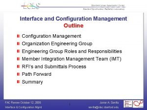 Interface and Configuration Management Outline Configuration Management Organization