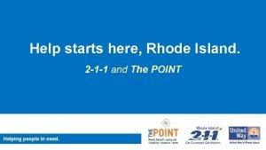 Help starts here Rhode Island 2 1 1