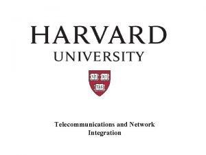 Telecommunications and Network Integration Telecommunications About Us 11