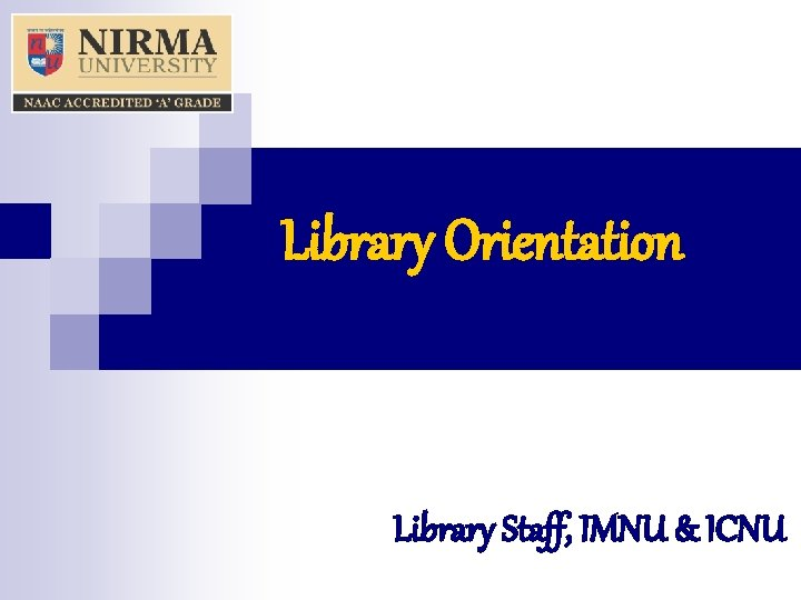 Library Orientation Library Staff IMNU ICNU Library At