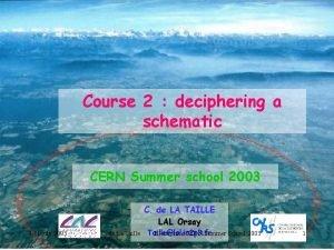 Course 2 deciphering a schematic CERN Summer school