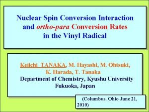 Nuclear Spin Conversion Interaction and orthopara Conversion Rates