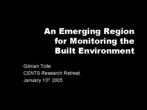 An Emerging Region for Monitoring the Built Environment