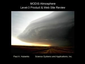 MODIS Atmosphere Level3 Product Web Site Review Paul