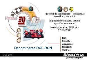 Procesul de denominare Obligatiile agentilor economici Impactul denominarii