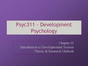 Psyc 311 Development Psychology Chapter 01 Introduction to
