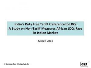 Indias Duty Free Tariff Preference to LDCs A