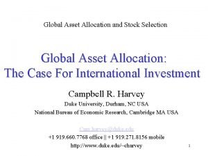 Global Asset Allocation and Stock Selection Global Asset