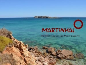 Barefoot Luxury in the Western Algarve Accommodation Martinhal