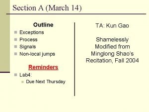 Section A March 14 Outline TA Kun Gao