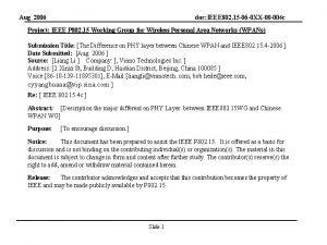 Aug 2006 doc IEEE 802 15 06 0
