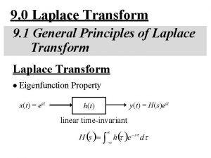9 0 Laplace Transform 9 1 General Principles