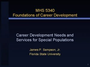 MHS 5340 Foundations of Career Development Needs and