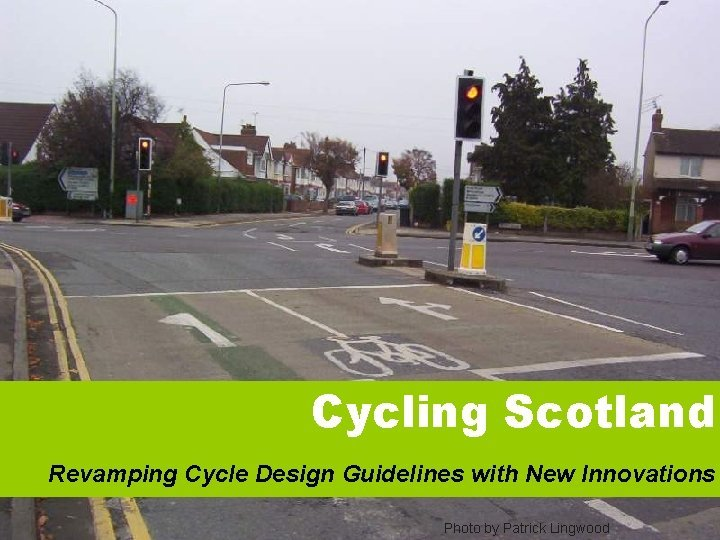 Cycling Scotland Revamping Cycle Guidelines Cycling Scotland Revamping