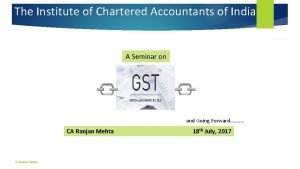 The Institute of Chartered Accountants of India A