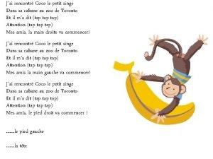 Jai rencontr Coco le petit singe Dans sa