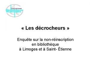 Les dcrocheurs Enqute sur la nonrinscription en bibliothque
