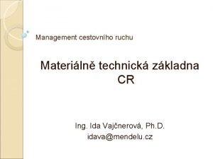 Management cestovnho ruchu Materiln technick zkladna CR Ing