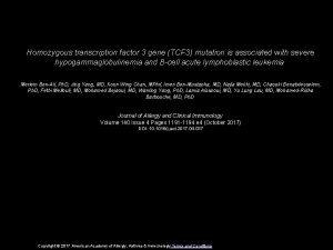 Homozygous transcription factor 3 gene TCF 3 mutation