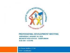 PROFESSIONAL DEVELOPMENT MEETING WEDNESDAY JANUARY 20 2016 BELMONT