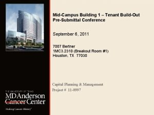 MidCampus Building 1 Tenant BuildOut PreSubmittal Conference September