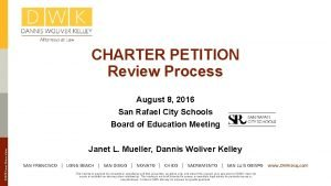 CHARTER PETITION Review Process 2016 Dannis Woliver Kelley