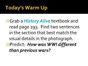 Todays Warm Up Grab a History Alive textbook