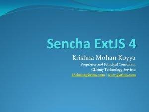 Sencha Ext JS 4 Krishna Mohan Koyya Proprietor