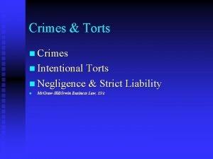 Crimes Torts n Crimes n Intentional Torts n