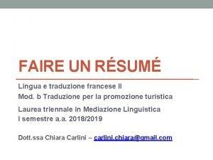 FAIRE UN RSUM Lingua e traduzione francese II