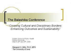 The Balashika Conference Crossing Cultural and Disciplinary Borders