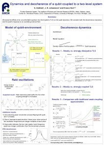 Dynamics and decoherence of a qubit coupled to